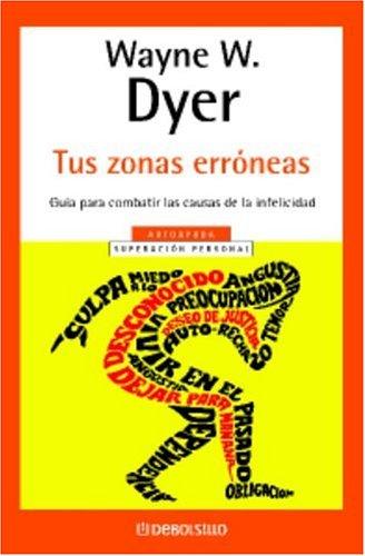 9780307274069: Tus Zonas Erroneas (Spanish Edition)