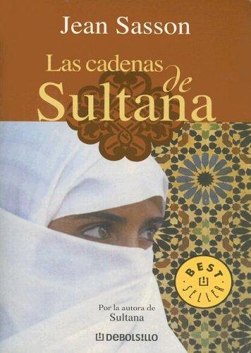 9780307274212: Las Cadenas de Sultana (Biblioteca) (Spanish Edition)