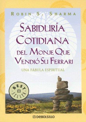 9780307274274: Sabiduria Cotidiana del Monje Que Vendio Su Ferrari (Biblioteca)
