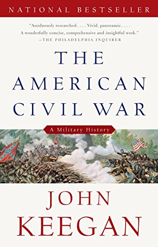 9780307274939: The American Civil War: A Military History (Vintage Civil War Library)