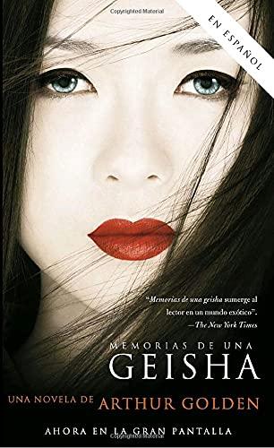 9780307275301: Memorias de una Geisha: Una novela (Spanish Edition)