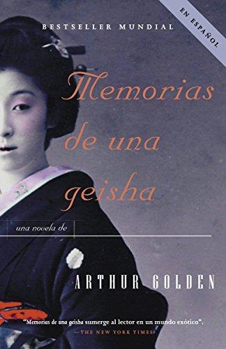 9780307275318: Memorias de una geisha: Una Novela (Spanish Edition)
