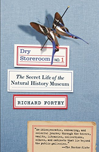 9780307275523: Dry Storeroom No. 1: The Secret Life of the Natural History Museum