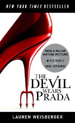 9780307275554: The Devil Wears Prada. Film Tie-In