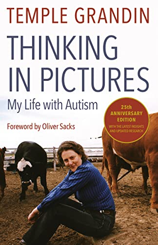 Thinking in Pictures, Expanded Edition: My Life with Autism: Grandin, Temple