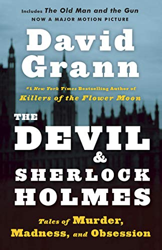 9780307275905: The Devil and Sherlock Holmes: Tales of Murder, Madness, and Obsession