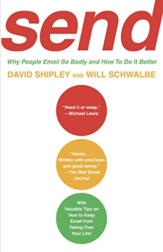 9780307275998: SEND: Why People Email So Badly and How to Do It Better