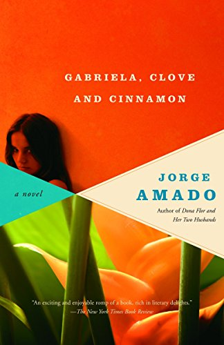 Gabriela, Clove and Cinnamon: Jorge Amado