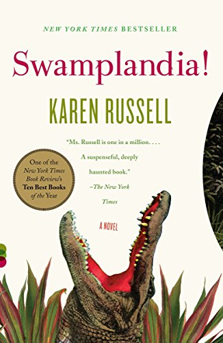9780307276681: Swamplandia! (Vintage Contemporaries)