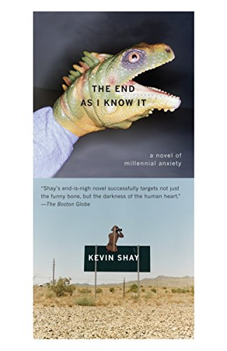 9780307276728: The End As I Know It: A Novel of Millenial Anxiety