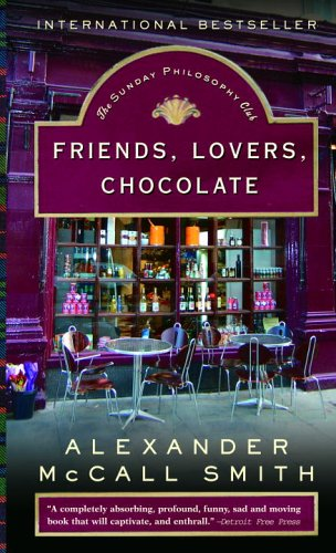 9780307276834: Friends, Lovers, Chocolate