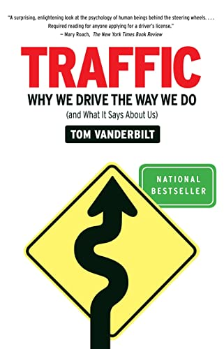 9780307277190: Traffic: Why We Drive the Way We Do (and What It Says About Us)