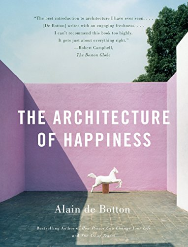 9780307277244: The Architecture of Happiness
