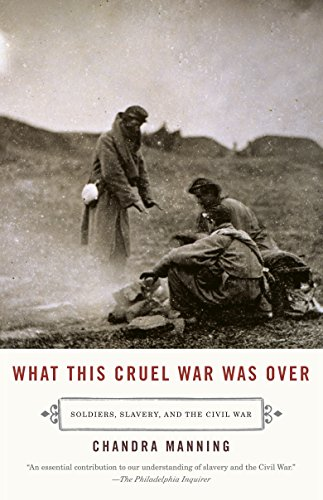 9780307277329: What This Cruel War Was Over: Soldiers, Slavery, and the Civil War