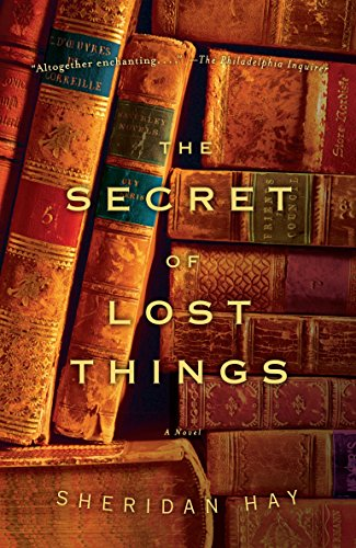 9780307277336: The Secret of Lost Things