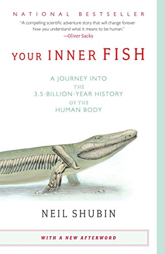 9780307277459: Your Inner Fish: A Journey into the 3.5-billion-Year History of the Human Body