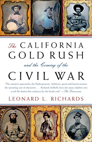 9780307277572: The California Gold Rush and the Coming of the Civil War (Vintage Civil War Library)