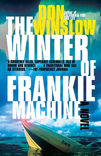9780307277664: The Winter Of Frankie Machine (Vintage Crime/Black Lizard)