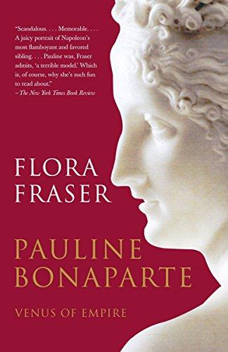 9780307277930: Pauline Bonaparte: Venus of Empire