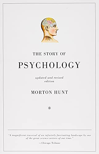 The Story of Psychology (Paperback): Morton Hunt