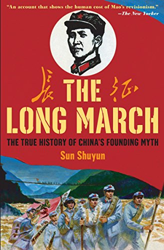 9780307278319: The Long March: The True History of Communist China's Founding Myth