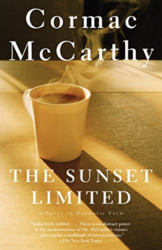 9780307278364: The Sunset Limited: A Novel in Dramatic Form
