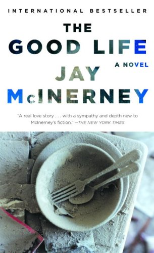 9780307278395: THE GOOD LIFE by Jay McInerney