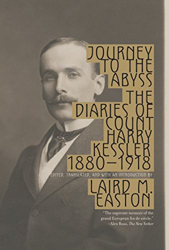 9780307278432: Journey to the Abyss: The Diaries of Count Harry Kessler, 1880-1918