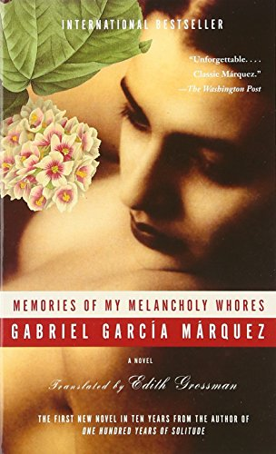 9780307278494: Memories of My Melancholy Whores