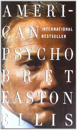 American Psycho, English edition: Ellis, Bret Easton