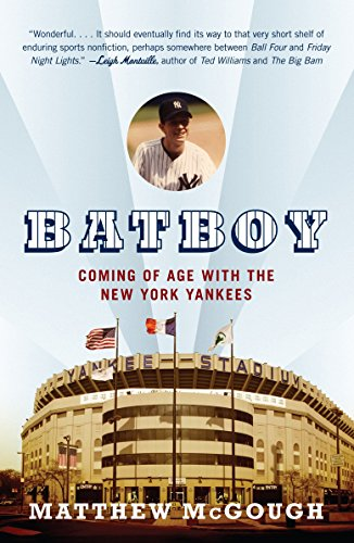 9780307278647: Bat Boy: Coming of Age with the New York Yankees