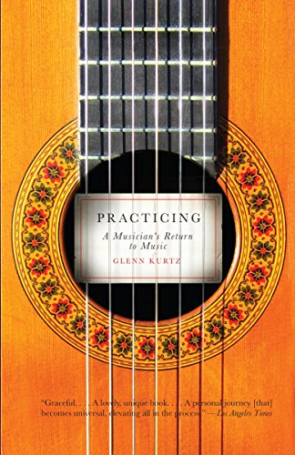 9780307278753: Practicing: A Musician's Return to Music