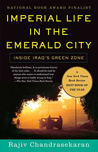 9780307278838: Imperial Life in the Emerald City: Inside Iraq's Green Zone (Vintage)