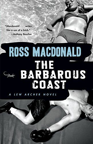 The Barbarous Coast (Vintage Crime/Black Lizard): Macdonald, Ross