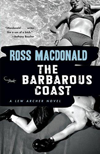 9780307279033: The Barbarous Coast (Lew Archer Series)