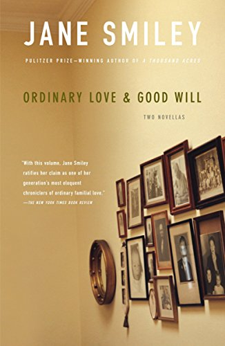 9780307279095: Ordinary Love and Good Will