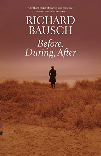 Before, During, After (Vintage Contemporaries): Bausch, Richard