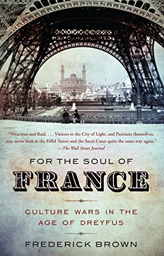 9780307279217: For the Soul of France: Culture Wars in the Age of Dreyfus