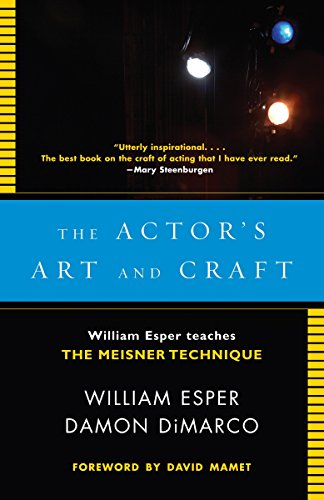 9780307279262: The Actor's Art and Craft: William Esper Teaches the Meisner Technique
