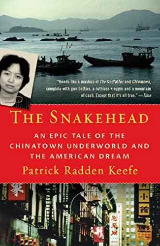 9780307279279: The Snakehead: An Epic Tale of the Chinatown Underworld and the American Dream