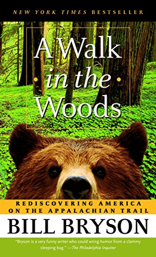 9780307279460: A Walk in the Woods: Rediscovering America on the Appalachian Trail