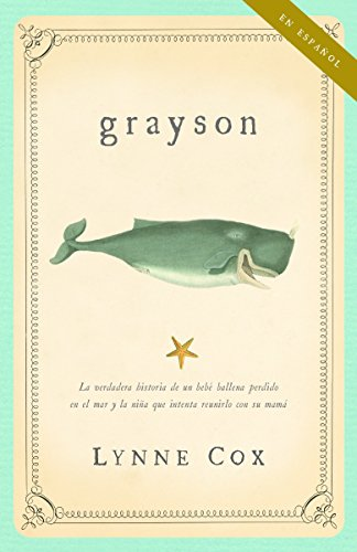 9780307279477: Grayson (ESPANOL) (Spanish Edition)