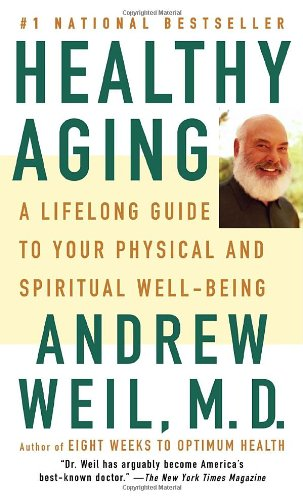 9780307279491: Healthy Aging: A Lifelong Guide to Your Well-Being