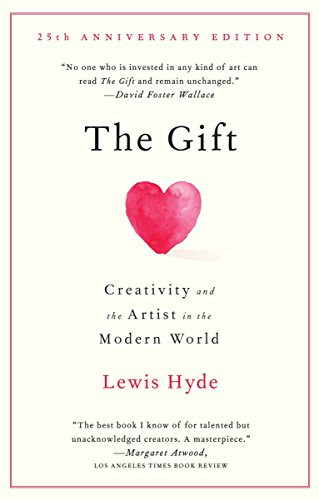 9780307279507: The Gift: Creativity and the Artist in the Modern World