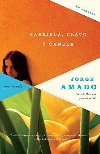 9780307279569: Gabriela, clavo y canela (Spanish Edition)