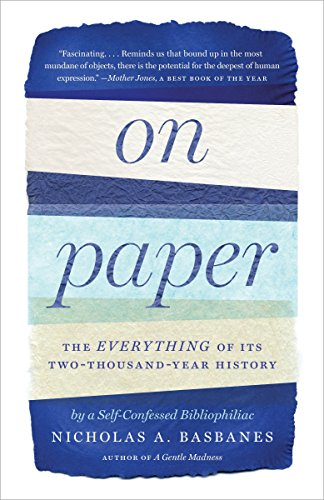 9780307279644: On Paper: The Everything of Its Two-Thousand-Year History