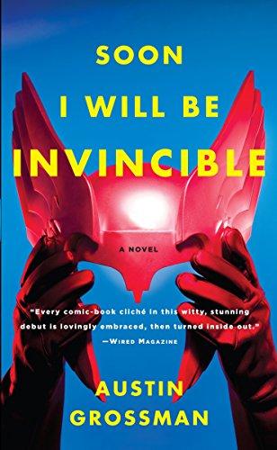 Soon I Will be Invincible: Grossman, Austin