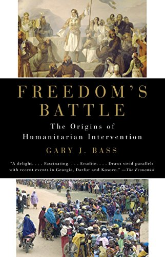 9780307279873: Freedom's Battle: The Origins of Humanitarian Intervention