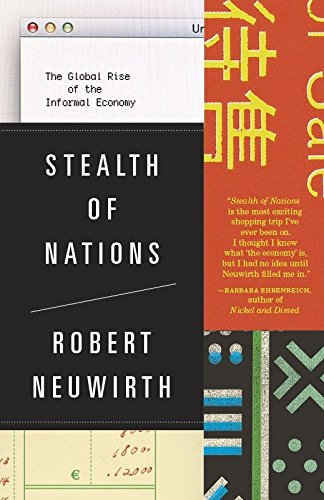 9780307279989: Stealth of Nations: The Global Rise of the Informal Economy