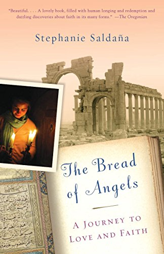 9780307280466: The Bread of Angels: A Journey to Love and Faith